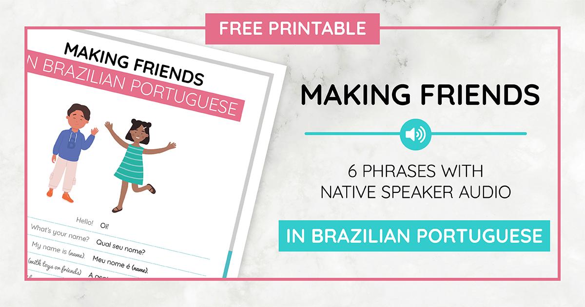 Making Friends Printable_B Portuguese